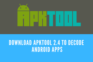 Download APKTool 2.4 to Decode Android Apps