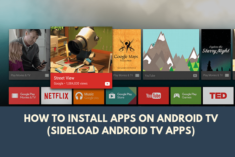 How to Install Apps on Android TV (Sideload Android TV Apps