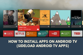 How to Install Apps on Android TV (Sideload Android TV Apps)