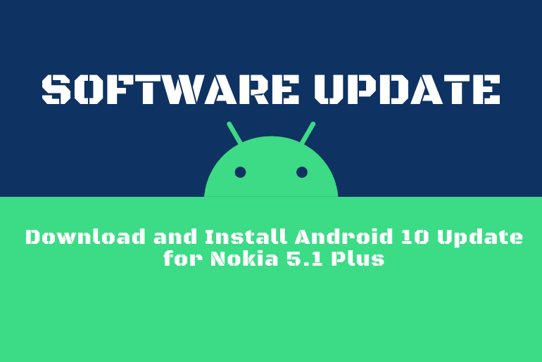 Download and Install Android 10 Update for Nokia 5.1 Plus