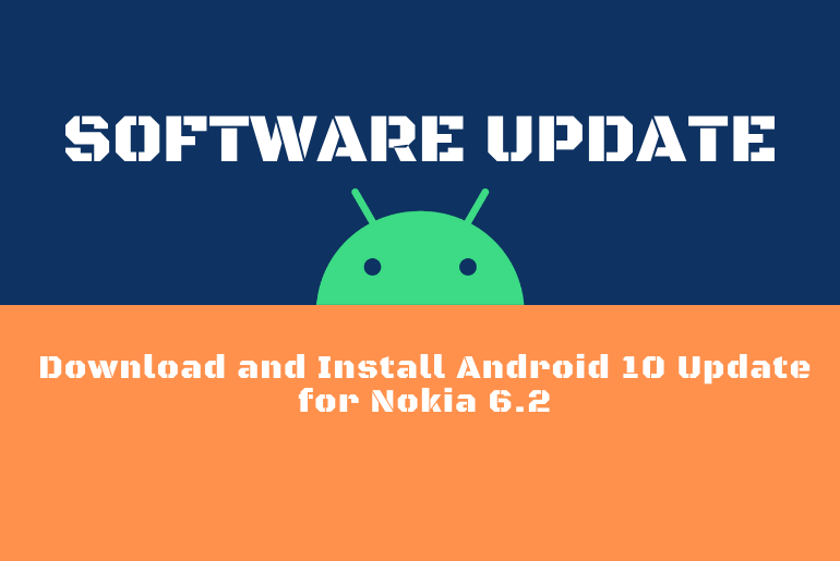 Download and Install Android 10 Update for Nokia 6.2