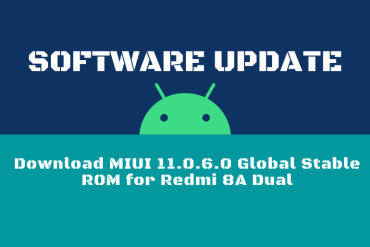 Download MIUI 11.0.6.0 Global Stable ROM for Redmi 8A Dual