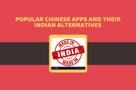 Popular Chinese Apps and their Indian Alternatives