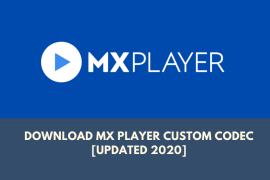 Download MX Player Custom Codec