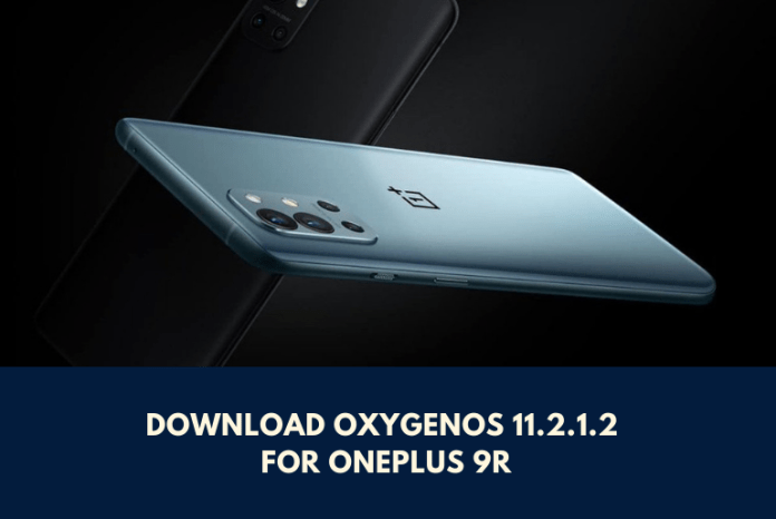 Download OxygenOS 11.2.1.2 for OnePlus 9R