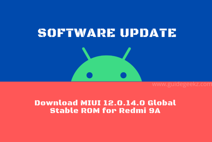 Download MIUI 12.0.14.0 Global Stable ROM for Redmi 9A
