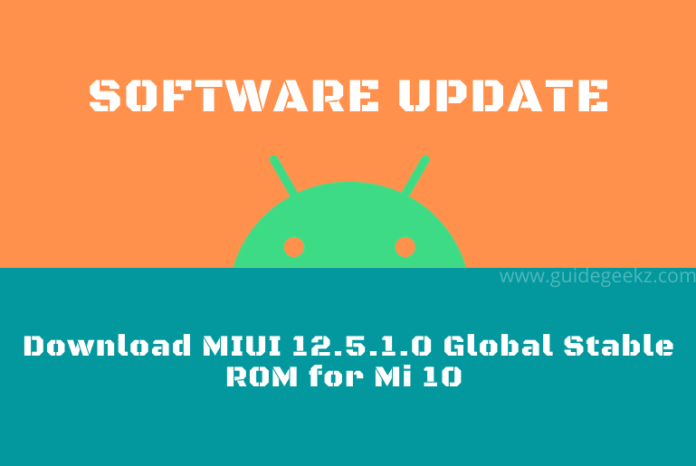 Download MIUI 12.5.1.0 Global Stable ROM for Mi 10
