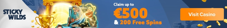 Get a €500 Welcome Bonus + 200 Free Spins at Sticky Wilds Casino