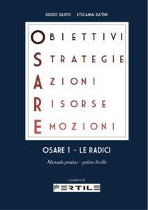 O.S.A.R.E. 1 - le radici