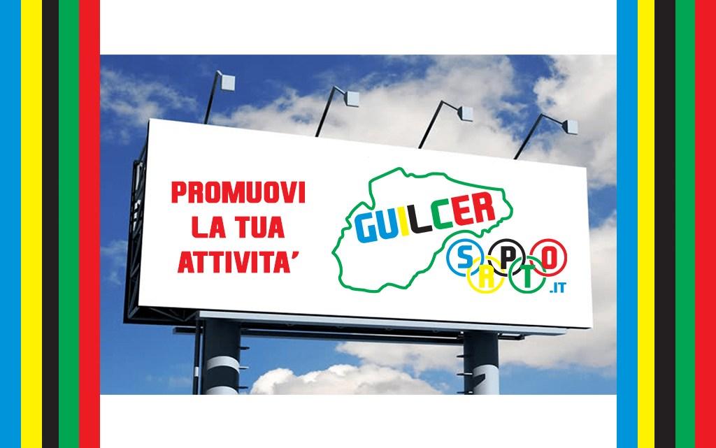 Comunicato Redazionale. Promuovi la tua attività su GuilcerSport.it