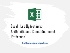 Opérateurs Arithmétiques Excel