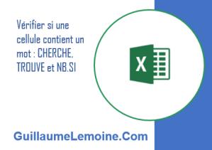 Verifier si une cellule Excel contient un mot avec CHERCHE, TROUVE et NB.SI