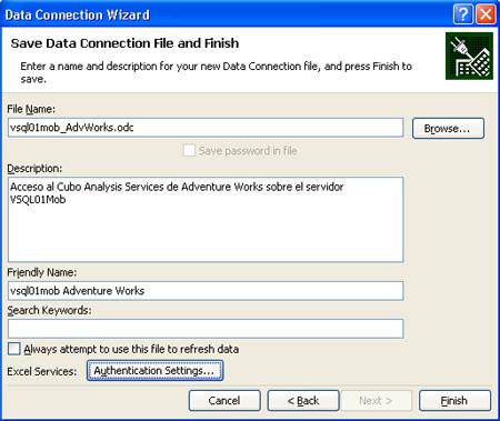 Especificar el nombre del fichero de conexión ODC y otras propiedades.
