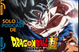 solo un podcast de dragon ball super