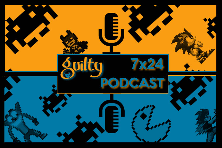 guiltypodcast 7x24