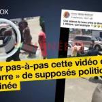"""Info ou intox : comment vérifier pas à pas cette vidéo de """"bagarre"""" entre """"politiciens"""" en Guinée"""