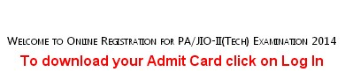 Intelligence Bureau PA-JIO II Examination 2014 Admit Card