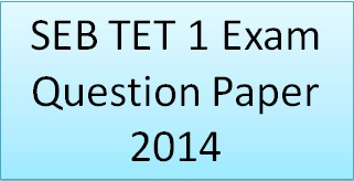 SEB TET 1 Exam Question Paper 2014