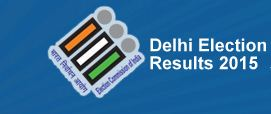Delhi Election Results 2015 Live Updates