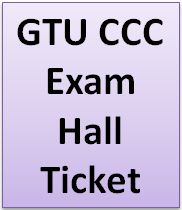 Download Hall Tickets GTU CCC Exam