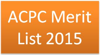 ACPC Merit List 2015