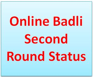 Online Badli Second Round Status