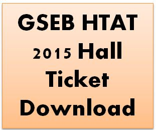 GSEB HTAT 2015 Hall Ticket Download