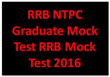 RRB NTPC Graduate Mock Test