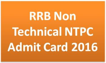 RRB Non Technical NTPC Admit Card 2016