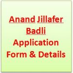 Anand Jillafer Badli Application Form