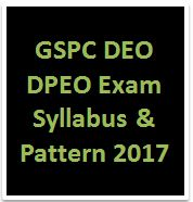 GSPC DEO DPEO Exam Syllabus & Pattern 2017