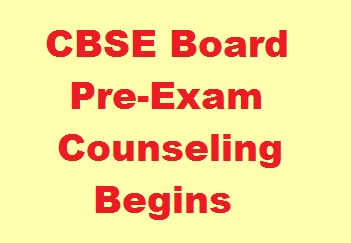 CBSE Board Pre-Exam Counseling Begins