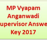 MP Vyapam Anganwadi Supervisor Answer Key 2017