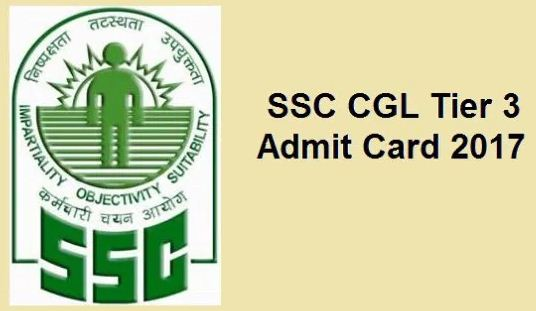 SSC CGL Tier 3 Admit Card 2017