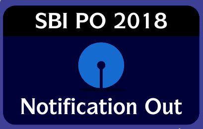 SBI PO 2018 Notification