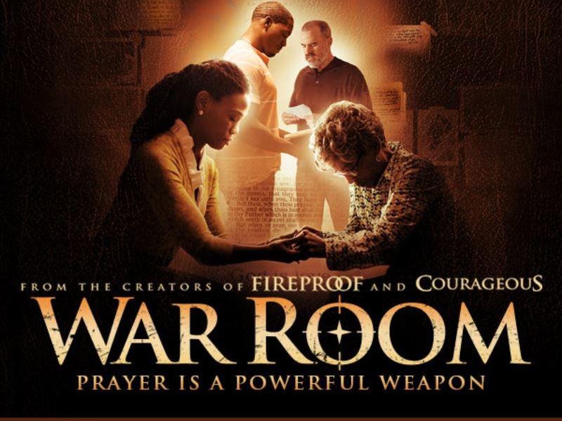 War Room - The POWER of Prayer!
