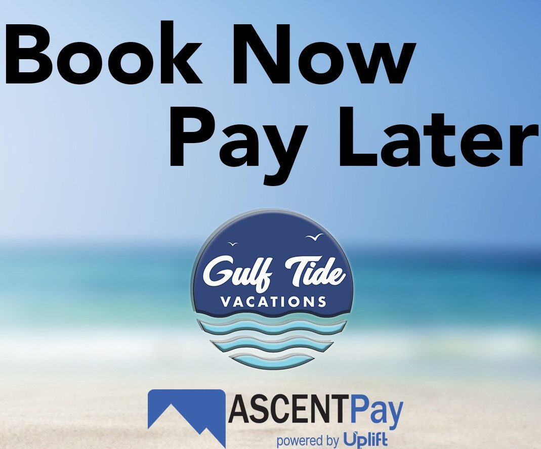Gulf Tide Vacations | Book Now Pay Later
