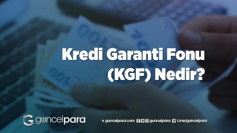 Kredi Garanti Fonu (KGF) Nedir?