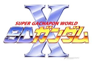 Super Gachapon World SD Gundam X