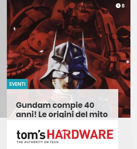 Gundam arriva su Tom's Hardware