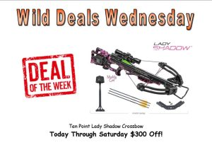 Wild Deals Wednesday - Through Saturday - Ten Point Lady Shadow Crossbow $300 Off!