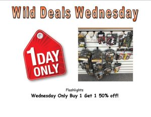 Wild Deals Wednesday - One Day Only - Flashlights Buy 1 Get 1 50% off!