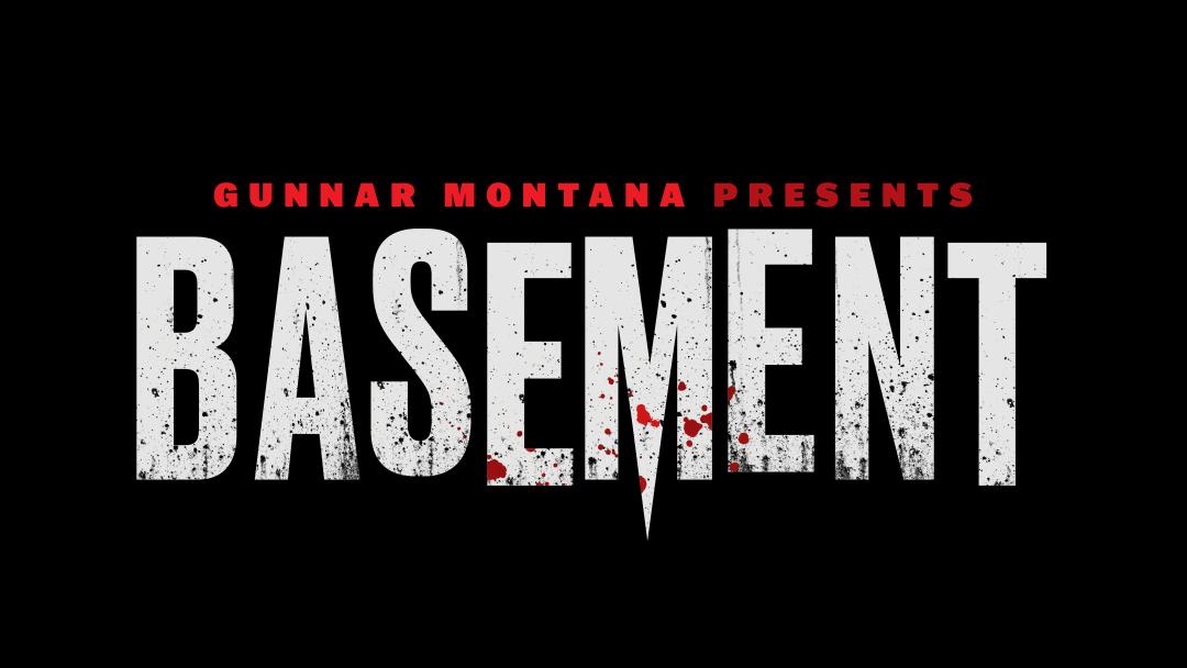 Gunnar Montana presents basement
