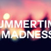 summertime-madness