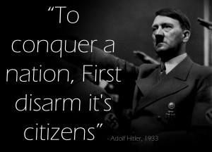 to conquer a nation first disarm it's citizens