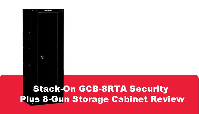 Stack-On GCB-8RTA Security Plus 8-Gun Storage Cabinet Review