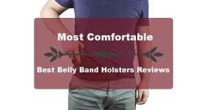 Most Comfortable Best Belly Band Holsters Reviews