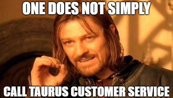 Calling Taurus Customer Service