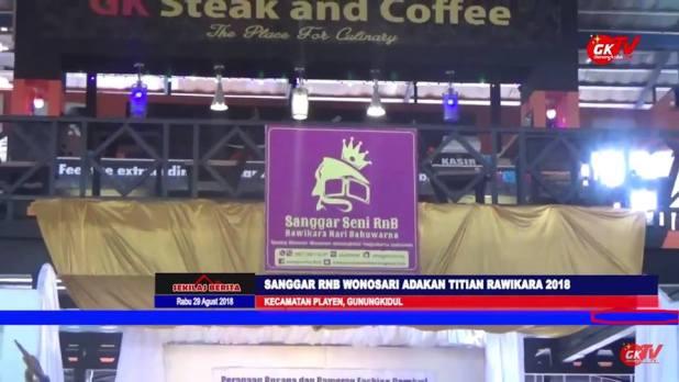 Layout Panggung Titian Rawikara 2018 Sanggar Seni RNB Wonosari Gunungkidul