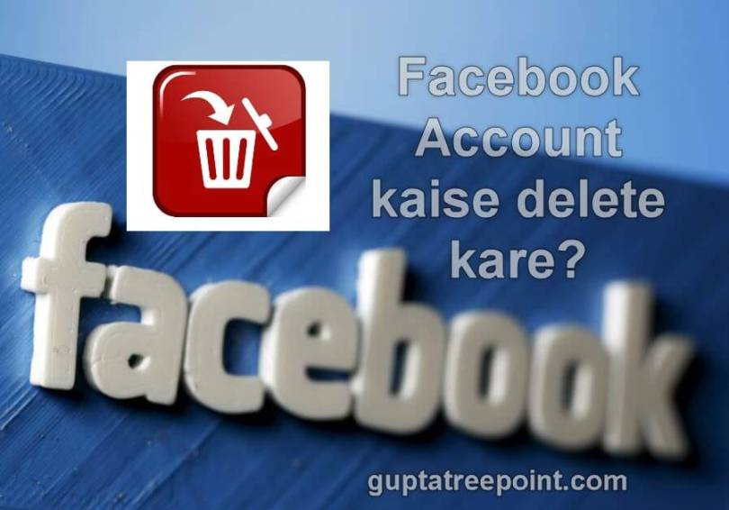 Facebook account permanently kaise delete kare